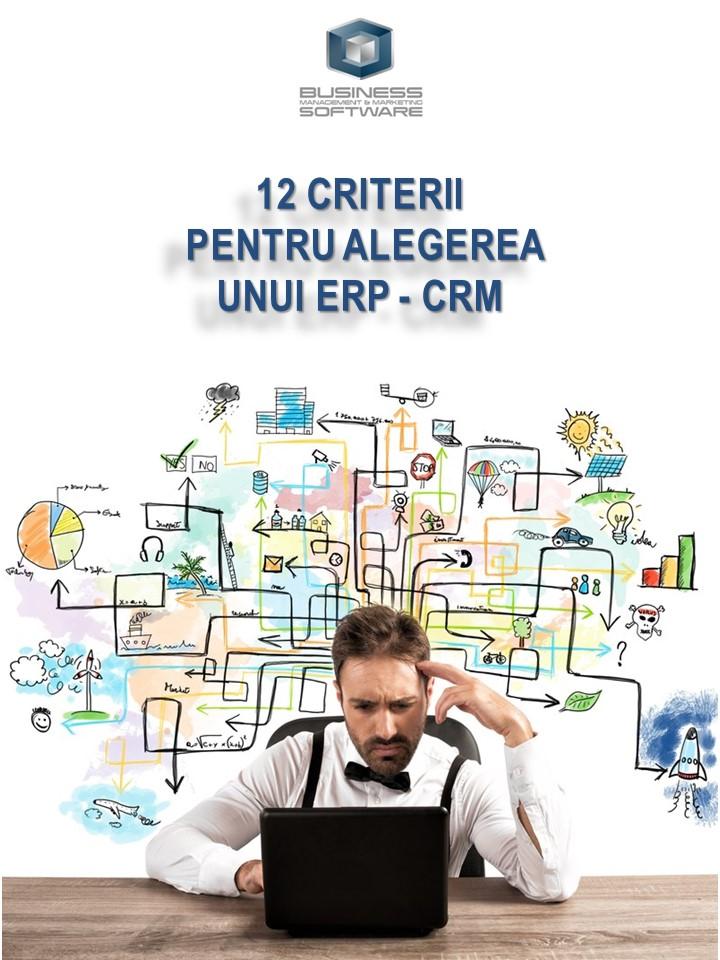 12 criterii pentru alegerea unui ERP_CRM