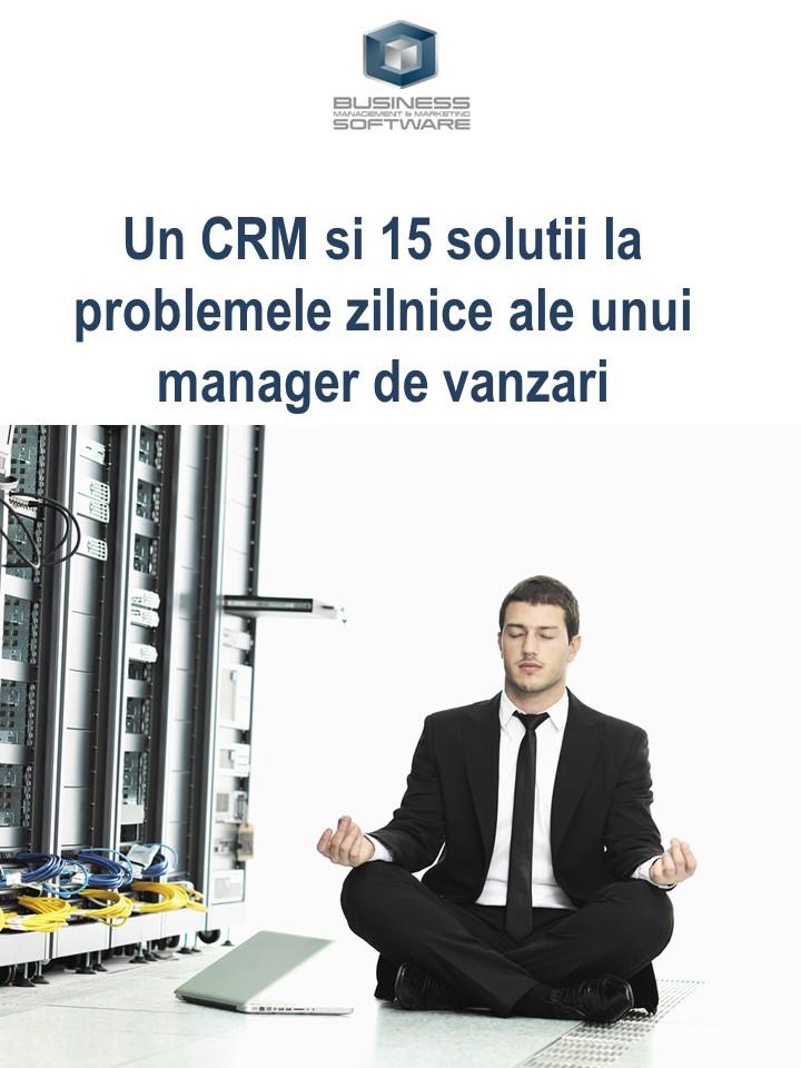 Un CRM pentru problemele managerului de vanzari