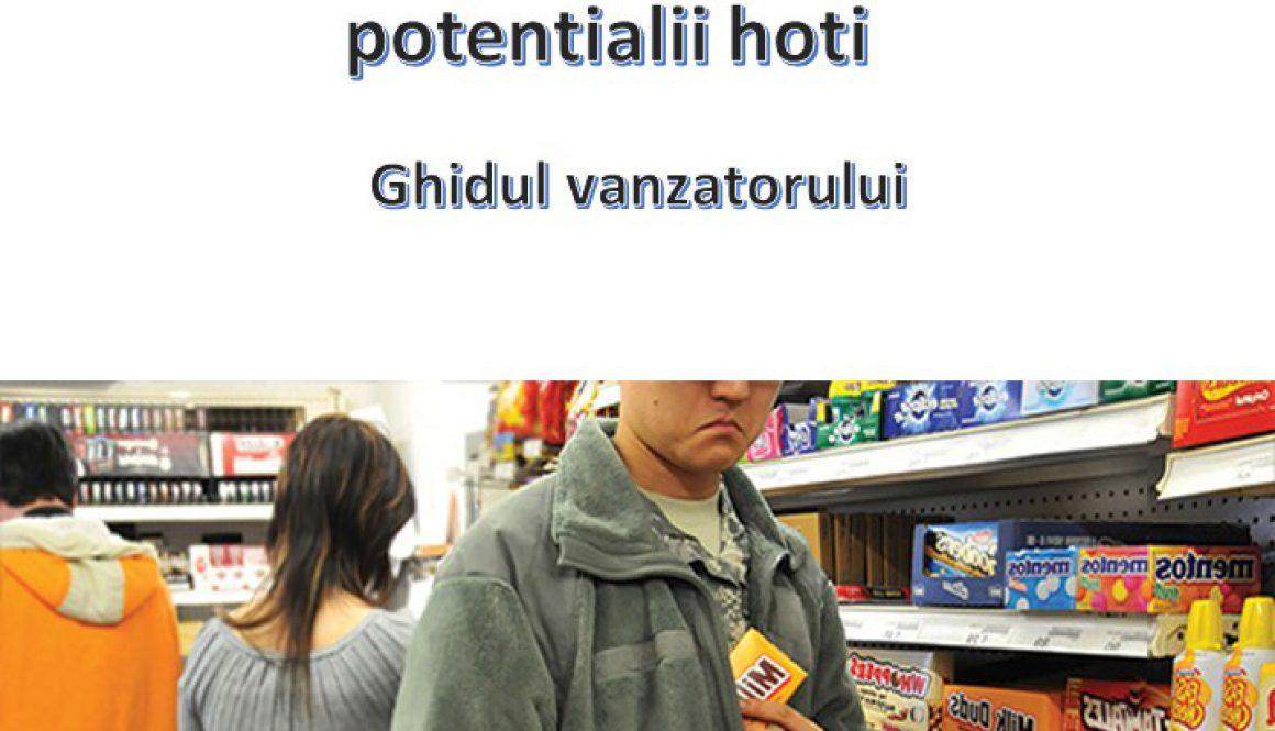 Atentie la hotii din magazine